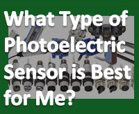 What Type of Photoelectric Sensor Is Best For Me?