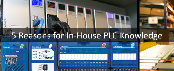 5 Reasons for In-House PLC knowledge