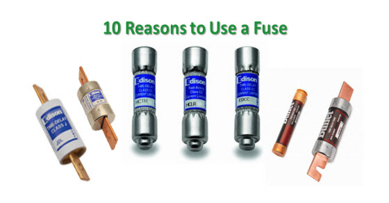 10 Reasons To Use A Fuse