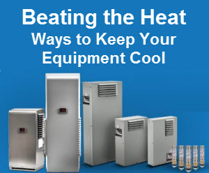 Beating the Heat | Ways to Keep Your Industrial Automation Equipment Cool