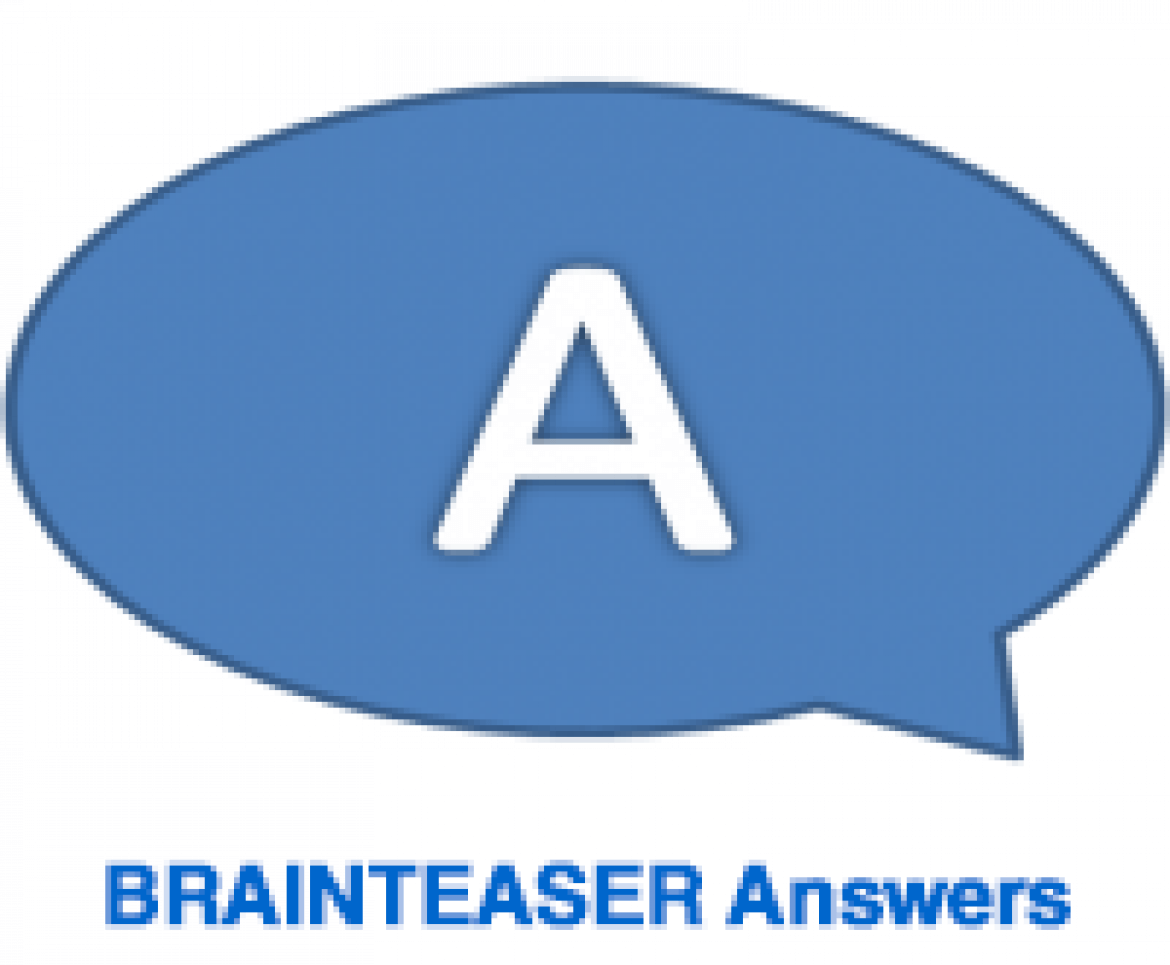 Brainteaser Answers – Issue 28,2014